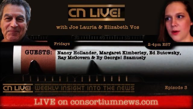 watch-the-replay:-cn-live!-with-nancy-hollander,-margaret-kimberley,-ed-botowsky-and-ray-mcgovern
