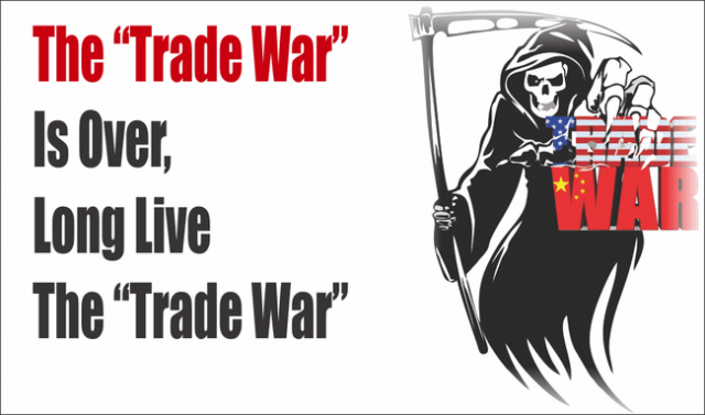 the-trade-war-is-over,-long-live-the-trade-war