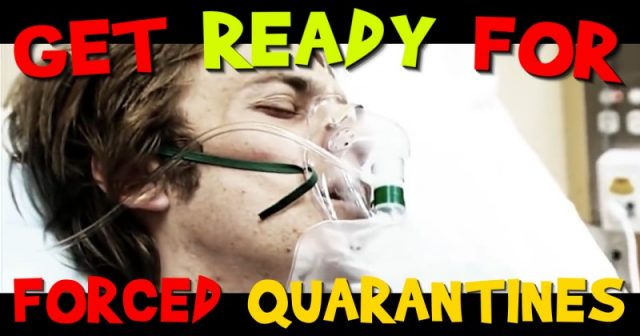 get-ready!-forced-quarantines-are-next
