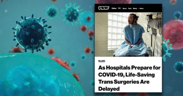 media-whines-coronavirus-delaying-'life-saving'-gender-operations-for-trans-people