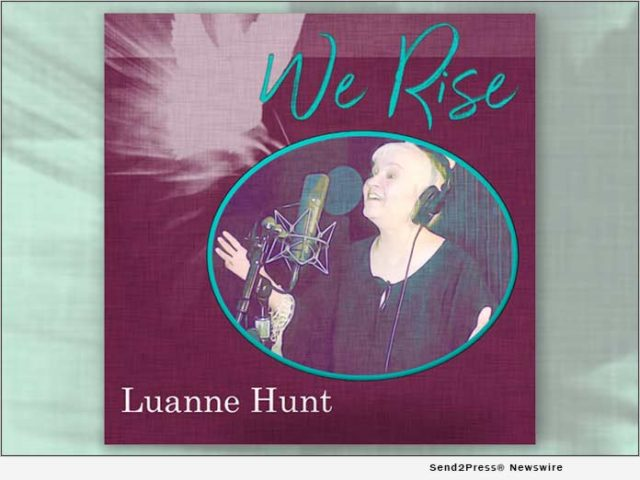 news:-indie-music-star-luanne-hunt-delivers-'chicken-soup-for-the-soul'-message-in-her-top-40-hit-single,-'we-rise'