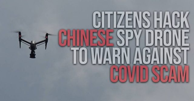 citizens-hack-chinese-spy-drone-to-warn-against-covid-scam