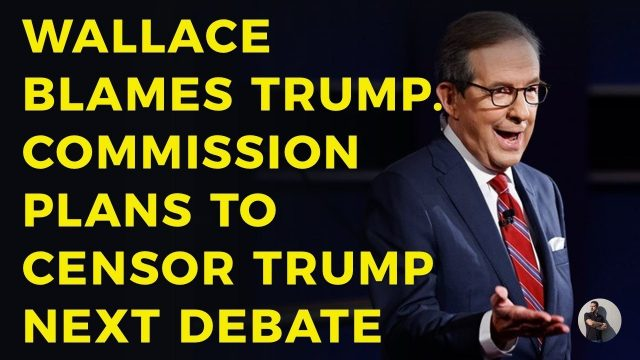 wallace-blames-trump-for-debate-failure.-commission-plans-on-censoring-trump-next-debate