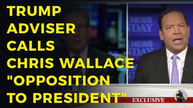 "trump-adviser-clashes-with-chris-wallace,-calls-him-""opposition-to-president"""