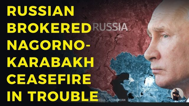 russian-brokered-nagorno-karabakh-ceasefire-in-trouble