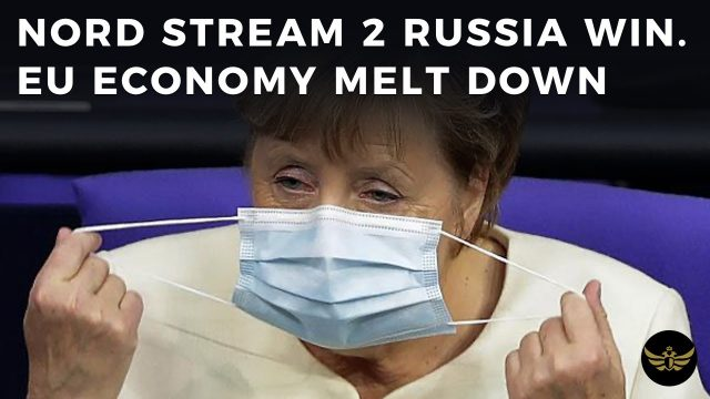 nord-stream-2-win-for-russia.-eu-clown-leaders-talk-sanctions-as-economy-melts