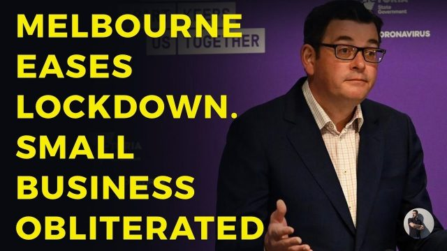 melbourne-eases-lockdown-just-a-bit,-but-small-business-obliterated