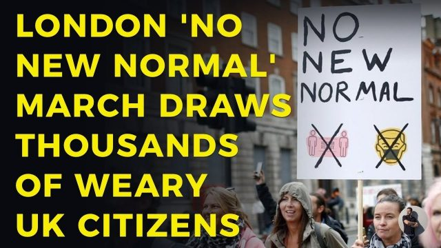 london-'no-new-normal'-march-draws-thousands-of-weary-uk-citizens