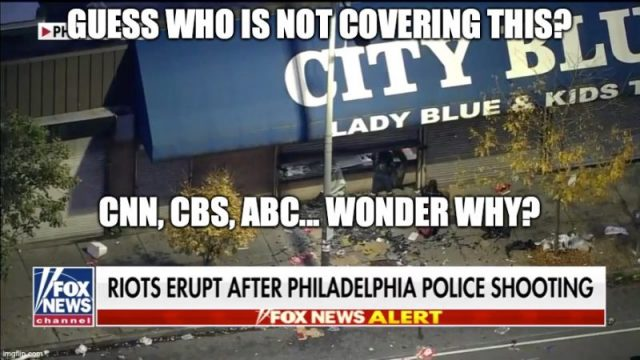 phildaelphia-rioting-now-ignored-by-cnn-and-msm-outlets-[video]