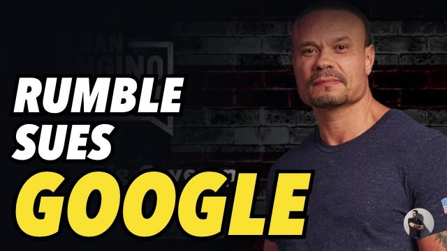 bongino-hits-back.-rumble-sues-google-for-allegedly-rigging-search-results