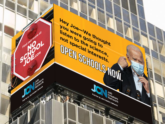 job-creators-network's-times-square-billboard-demands-biden-'stop-siding-with-unions-and-push-to-reopen-schools-now'