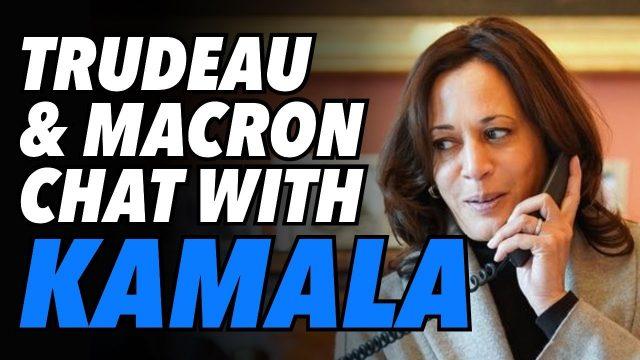 kamala-calls-macron-&-trudeau.-vice-president-now-runs-us-foreign-policy