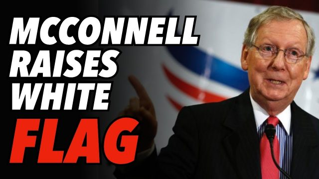 mcconnell-raises-white-flag;-surrenders-to-trump-in-gop-civil-war