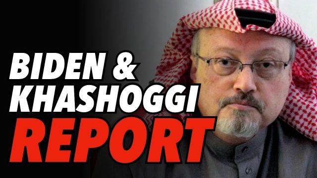 looking-to-oust-mbs?-biden-and-khashoggi-report