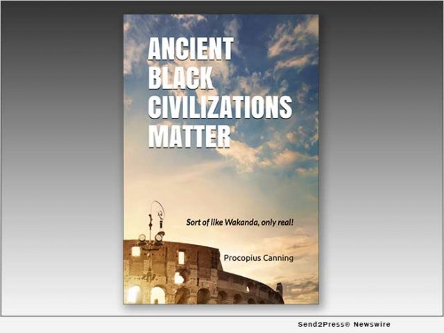 news:-'ancient-black-civilizations-matter'-–-brand-new-book,-explores-black-lives-in-classical-civilizations-and-embraces-the-healing-power-of-history- -citizenwire