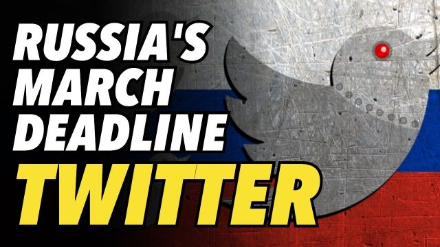 russia-gives-twitter-until-end-of-march-to-clean-up-act