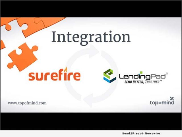 news:-top-of-mind's-surefire-crm-integrates-with-lendingpad-los-to-streamline-communication-throughout-the-loan-origination-process- -citizenwire