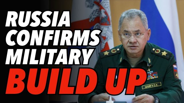 russia-confirms-huge-build-up-on-ukraine-border.-west-pleads-with-moscow-for-restraint