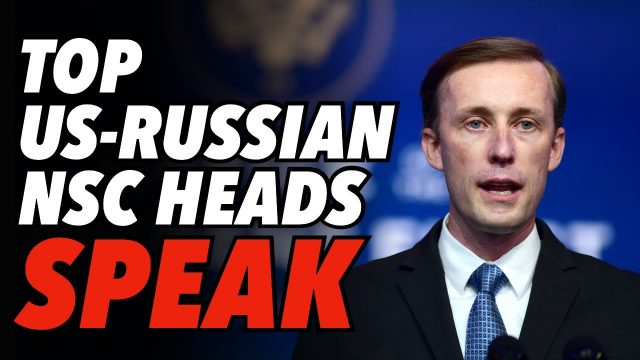 top-us-russian-nsc-heads-speak,-as-ukraine-tensions-continue-and-neocons-block-key-appointment