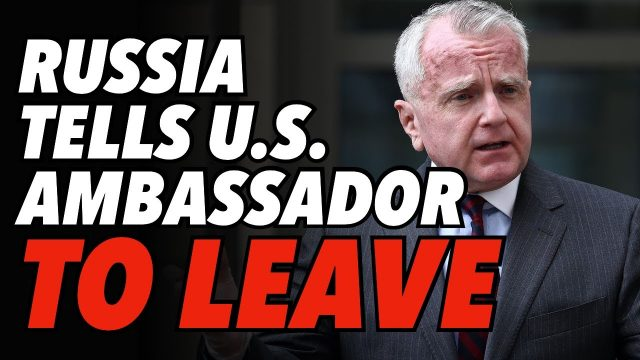 russia-tells-us-ambassador-to-leave-russia,-he-says-he-will-stay,-then-goes
