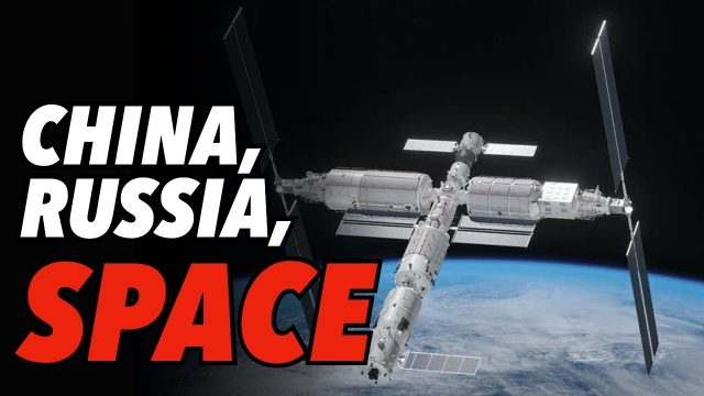 china-&-russia-jointly-challenge-us-in-space