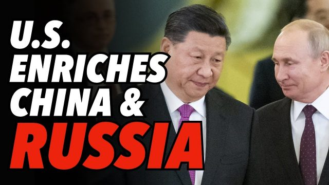 us-enriches-china-&-russia-as-stimulus-causes-imports,-prices-to-surge
