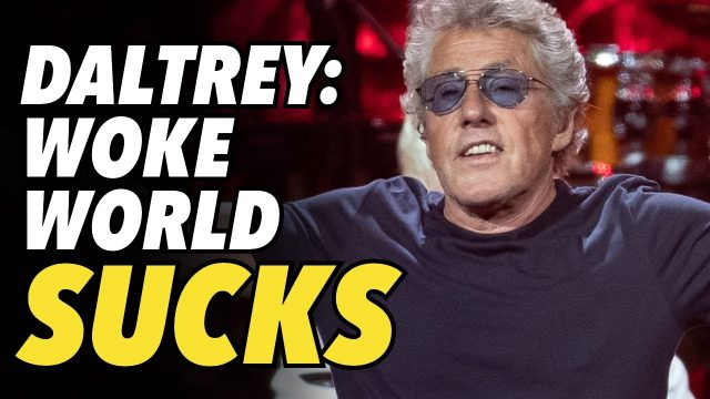 the-who's-roger-daltrey-says-'woke'-sjw's-are-creating-a-miserable-world