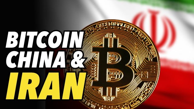 china-bans-bitcoin-for-1000th-time.-iran-uses-crypto-to-fight-sanctions