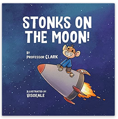 """""""stonks-on-the-moon"""":-there's-now-a-children's-book-based-on-the-gamestop-short-squeeze"""