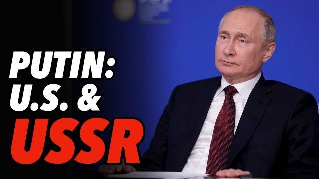 """putin:-us-""""walking-the-soviet-union's-path-and-its-gait-is-confident-and-steady"""""""