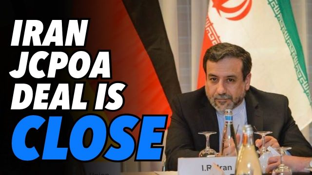 iran-says-jcpoa-nuclear-negotiations-close-to-agreement