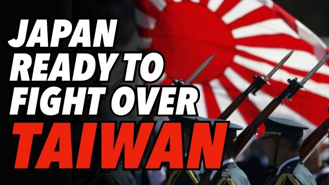"""japan-""""preparing-to-fight""""-china-over-taiwan"""