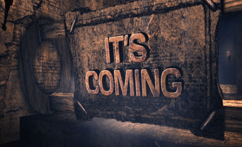 """""""it's-coming!!"""""""
