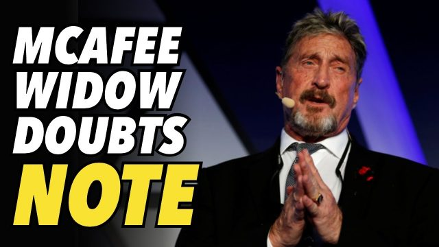 mcafee's-widow-doubts-note-left-behind-by-john