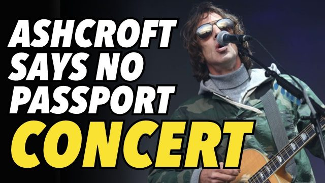 """british-rock-star-richard-ashcroft-says-no-to-""""government-experiment""""-concert"""