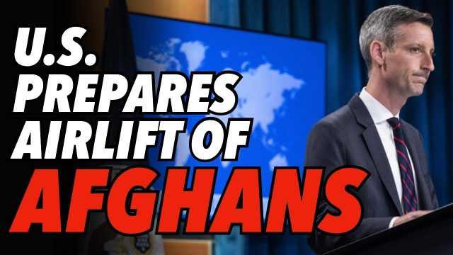 us-pleads-with-taliban-to-negotiate-as-peace-talks-fail-&-us-prepares-airlift-of-afghans-from-kabul